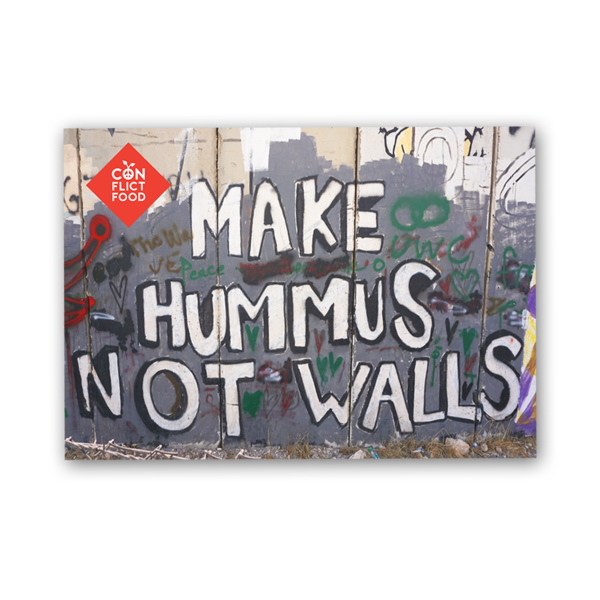 "Magnet: ""Make Hummus Not Walls"""