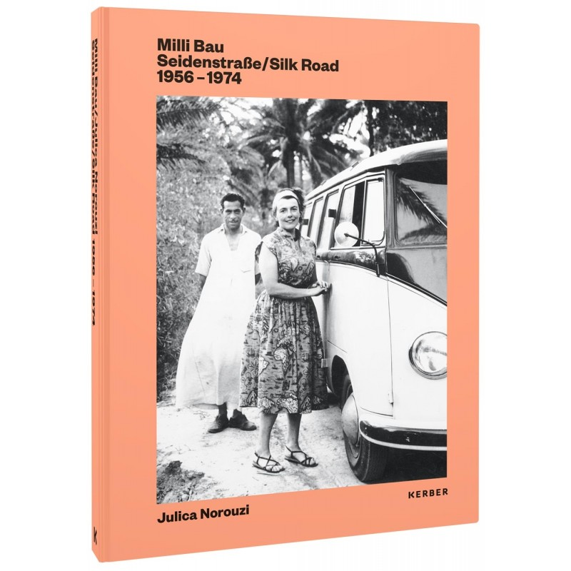 """Buch: """"Milli Bau Seidenstraße/Silk Road 1956-1974"""""""
