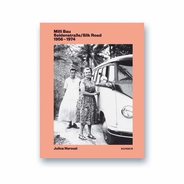"Book: ""Milli Bau Seidenstraße/Silk Road 1956-1974"""