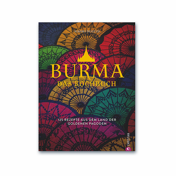 """Buch: """"Burma – Das Kochbuch"""""""